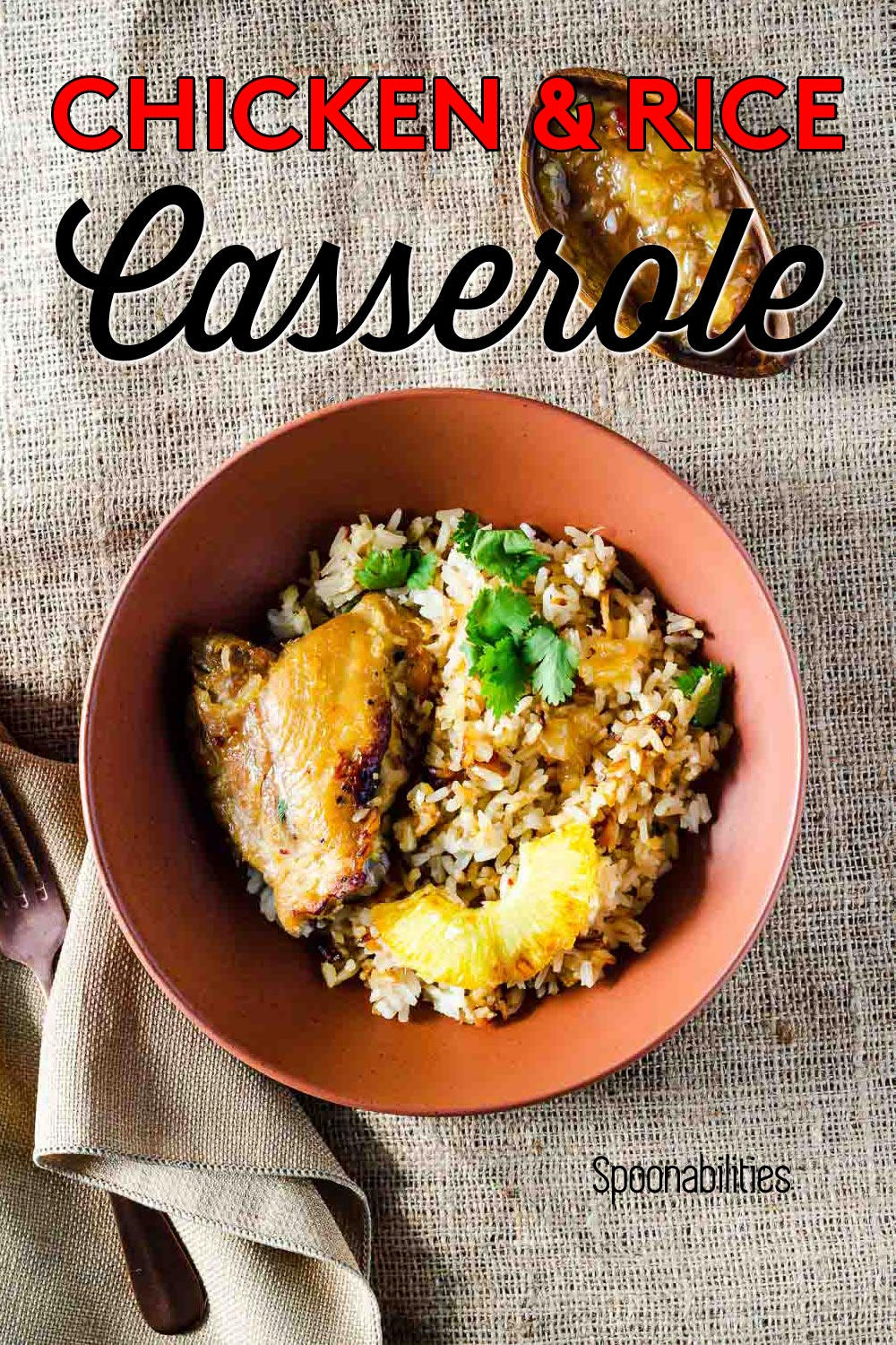 Easy Chicken and Rice Casserole with Roasted Pineapple Habanero Sauce