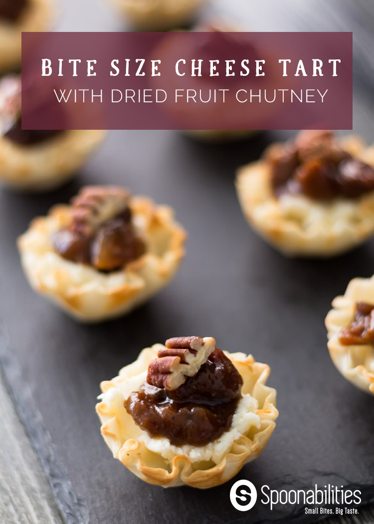 Bite Size Cheese Tart with Dried Fruit Chutney: These bite size tarts are filled with goat cheese or mascarpone and our Dried Fruit Chutney. They make the perfect appetizer for dinner parties or a quick and easy snack. #Spoonabilities #appetizers #tart #snacks