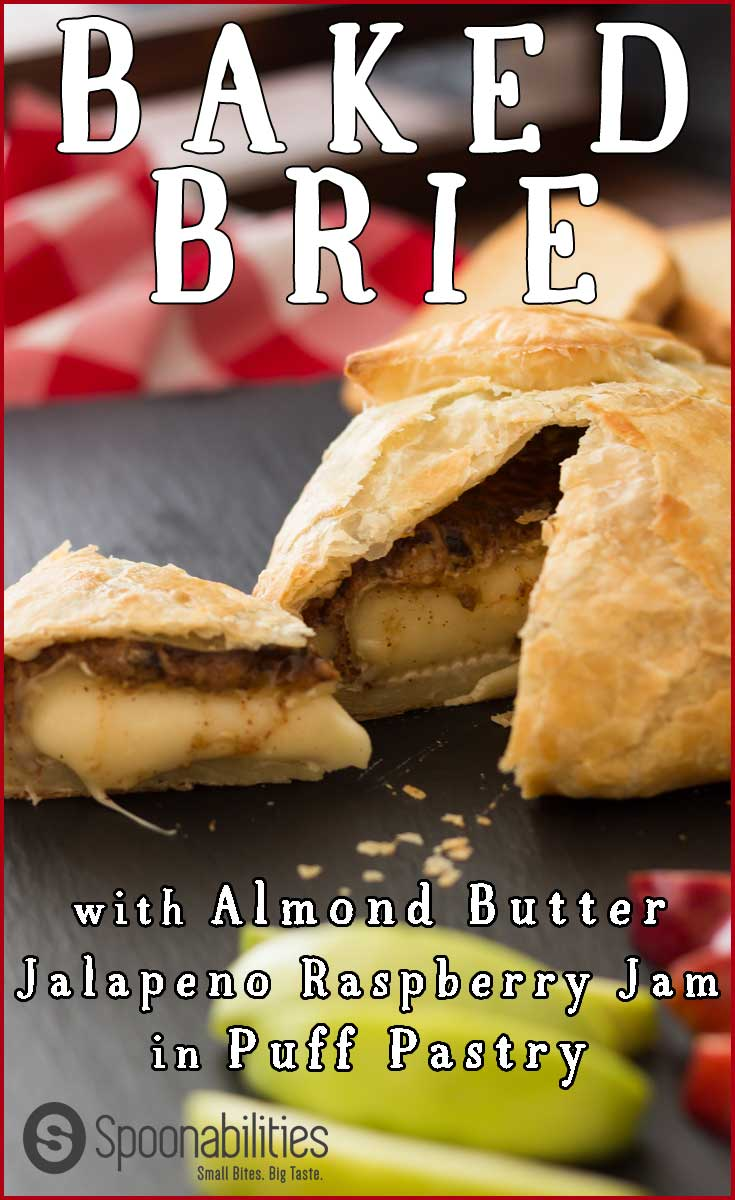 Baked Brie Jam in Puff Pastry with Almond Butter. This easy recipe is decadent, creamy and a party WOW. Almond butter and Jalapeno Raspberry Jam make this dish a party pleaser. Spoonabilities.com