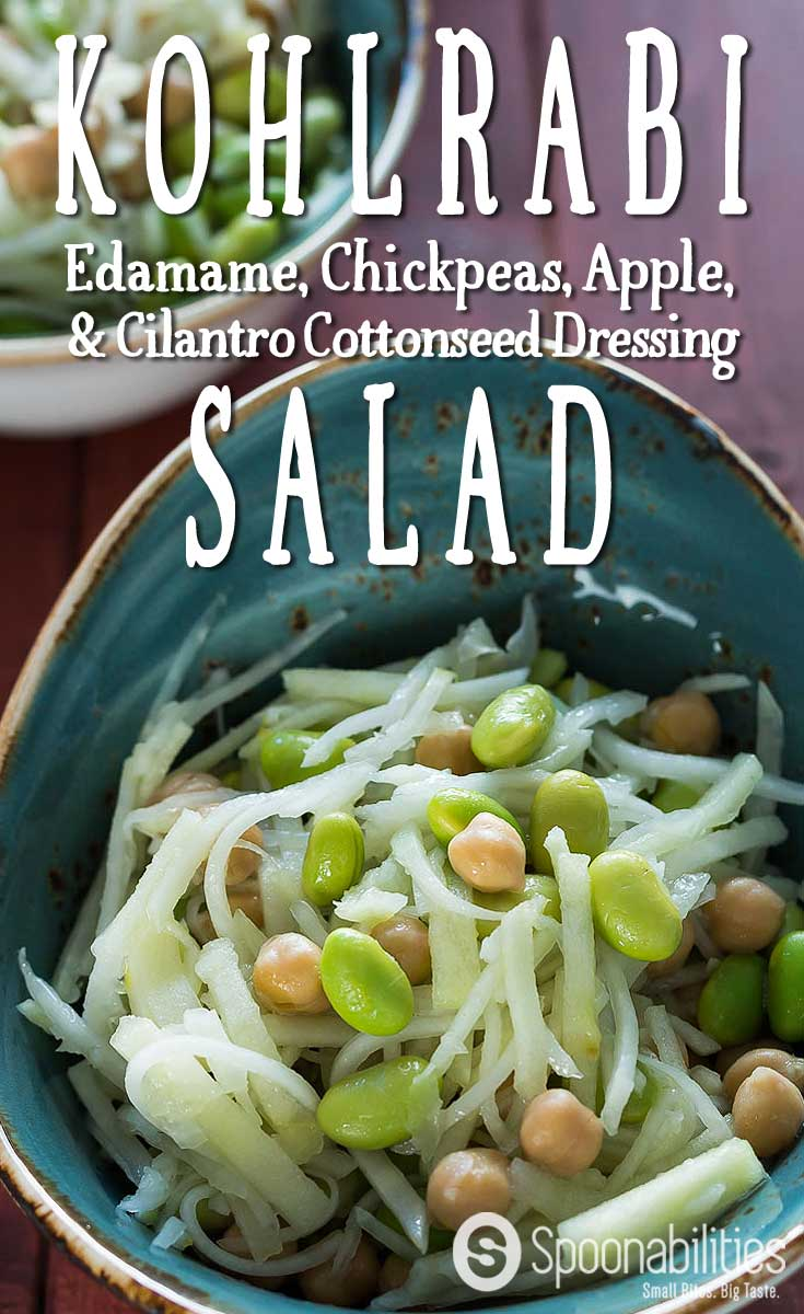 Kohlrabi Salad Recipe with Edamame, Chickpeas, and Apple is a refreshing and crunchy salad with a lemony & herby dressing, using Fresh Cilantro Cottonseed oil. Spoonabilities.com