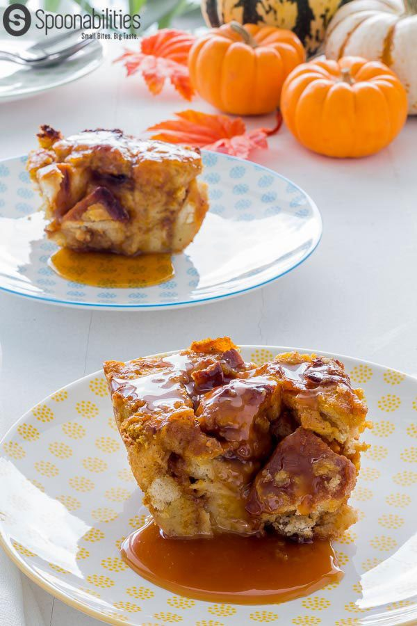 Brioche Pumpkin Bread Pudding with both/either Caramel Sauce or Cinnamon Maple Syrup