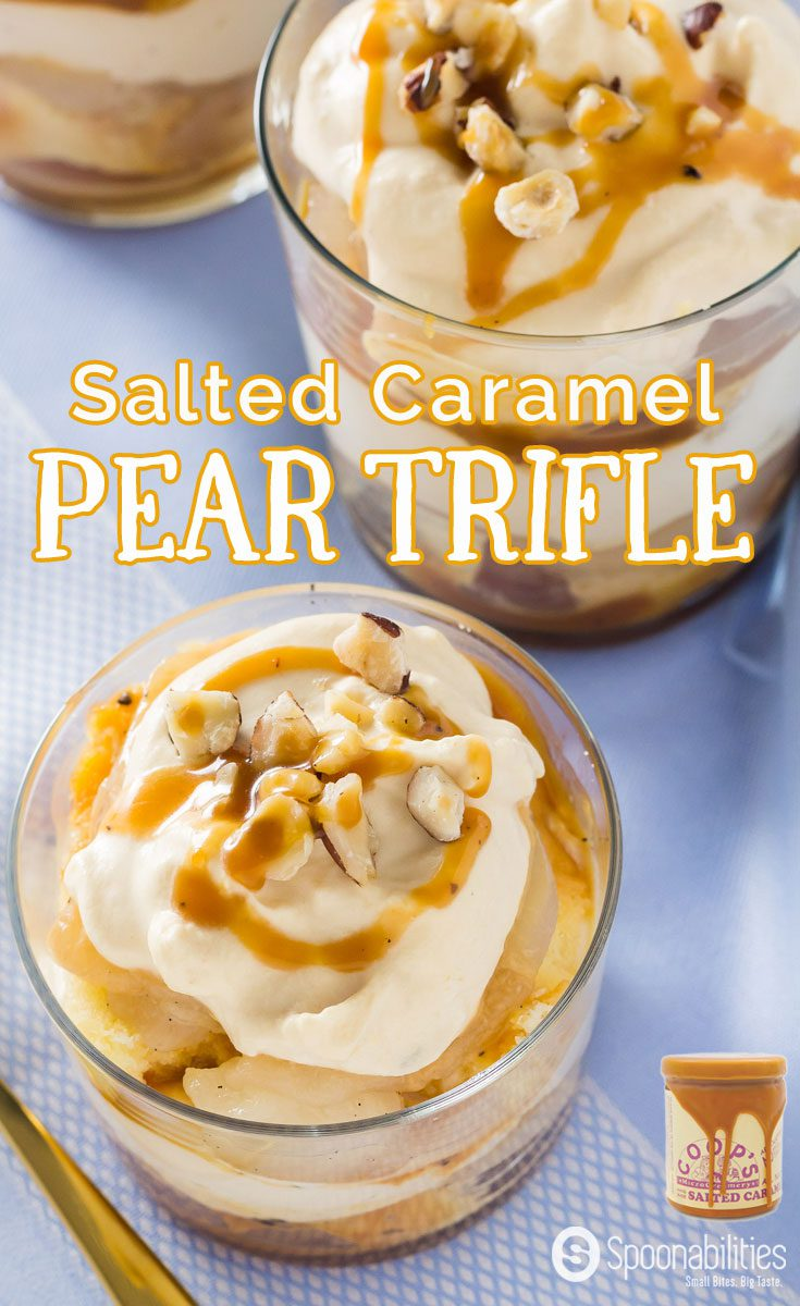 Easy Salted Caramel Pear Trifle is a layered dessert recipe with pound cake, poach pears, whipped cream and Coop's Salted Caramel Sauce. Spoonabilities.com
