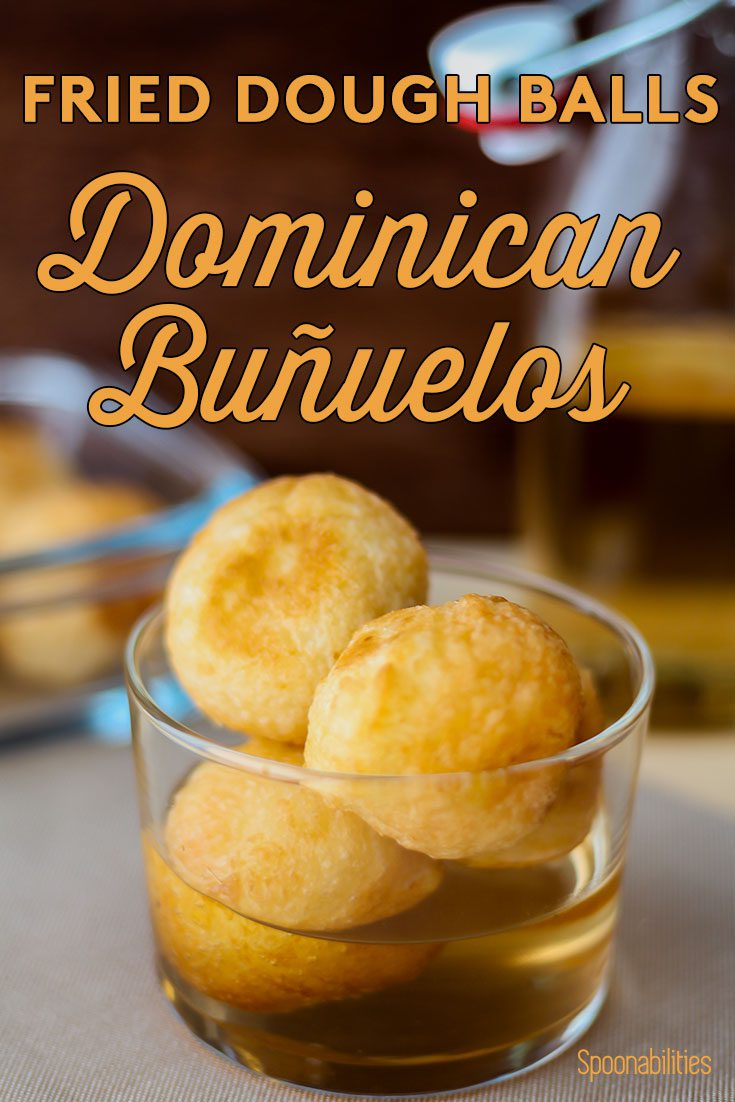 Fried Dough Balls | Dominican Buñuelos | Immigrant Food Stories