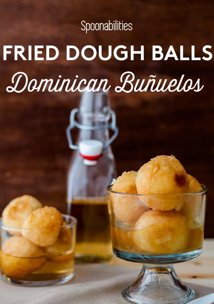 Fried dough balls, or buñuelos (bunuelos)