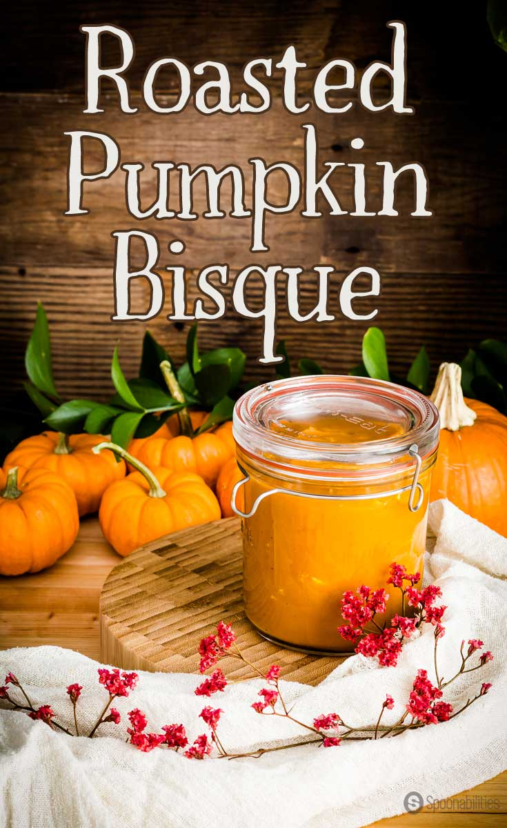 Roasted Pumpkin Bisque is a healthy vegetarian Fall comfort food recipe for any week night or Thanksgiving dinner. Dairy-free, Gluten-Free soup recipe. Spoonabilities.com
