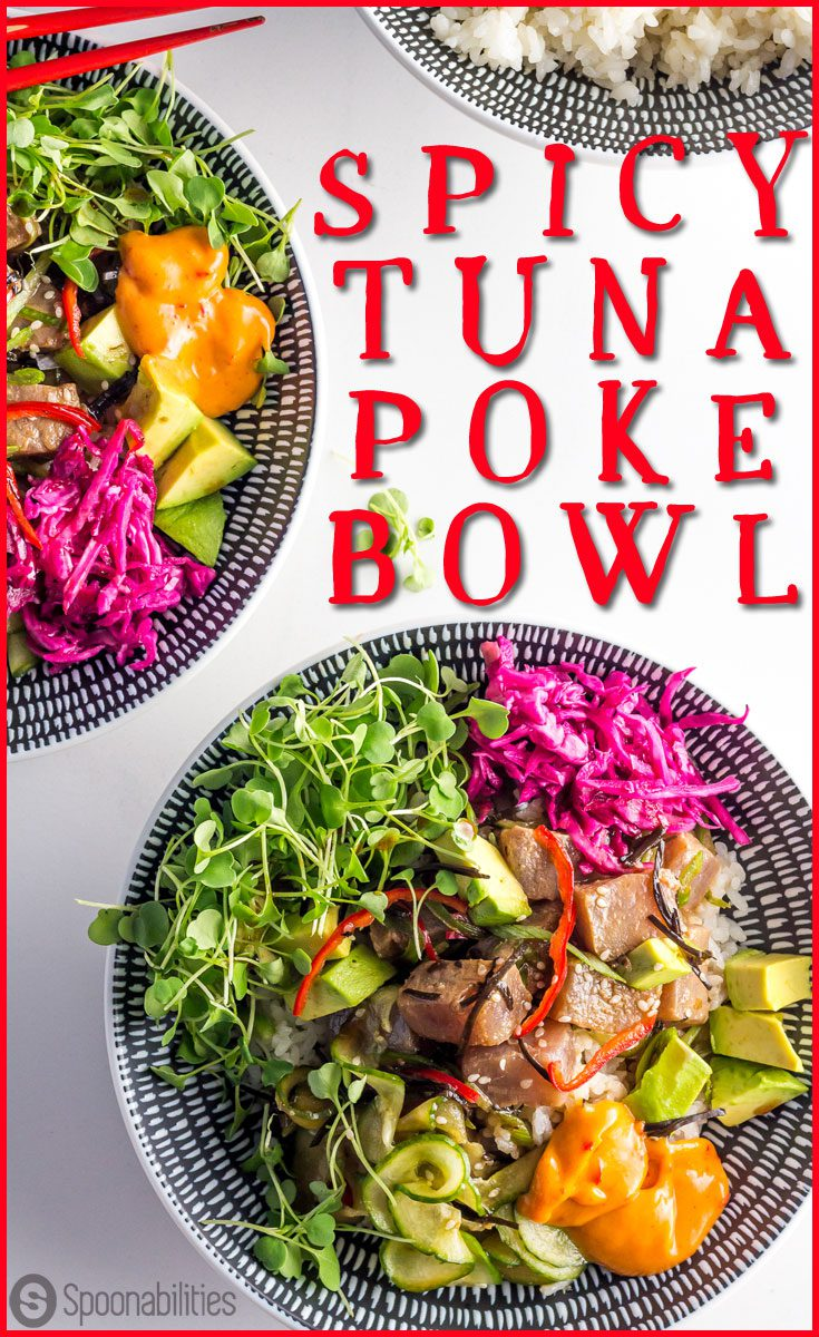 Spicy Tuna Poke Bowl is an easy #appetizer or lunch recipe. You can make this restaurant quality #pokebowl at home. This Hawaiian salad has sushi rice, sushi grade Yellowfin tuna, seaweed, cucumber, jalapeño, scallions in a citrusy ponzu sauce and Hot Pink Mayonnaise by Vivtoria. Spoonabilities.com