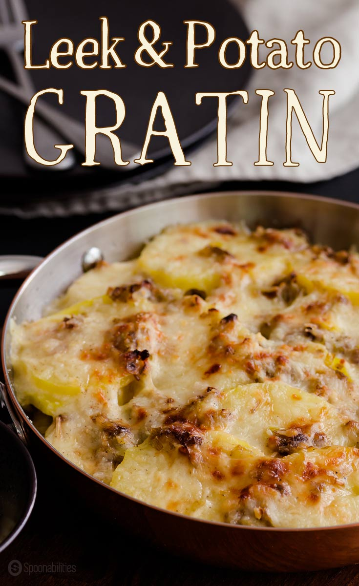 Leek and Potato Gratin is the ultimate comfort food idea with creamy and delicious flavor. Side dish recipe pairing well with any meat, chicken or fish. Great addition to your Christmas table, Thanksgiving, or any special dinner idea. Spoonabilities.com