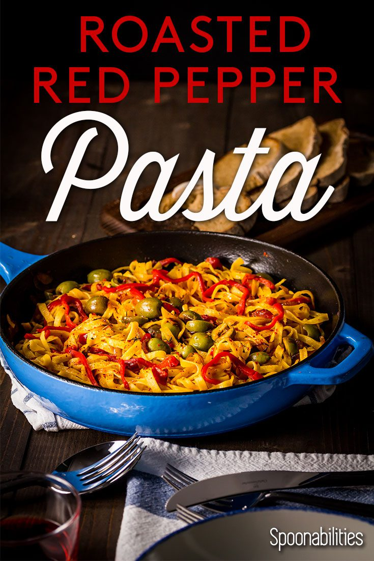 Roasted Red Pepper Pasta with Sicilian Olives uses Egg Tagliatelle Homestyle Pasta, sweet roasted red pepper, garlic, and Sicilian olives. Spoonabilities.com
