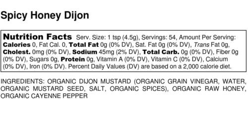 Organic Spicy Honey Dijon Mustard Ingredients and Nutrition Label