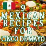 9 best Mexican recipes for Cinco de Mayo, TexMex, and BBQ recipes.