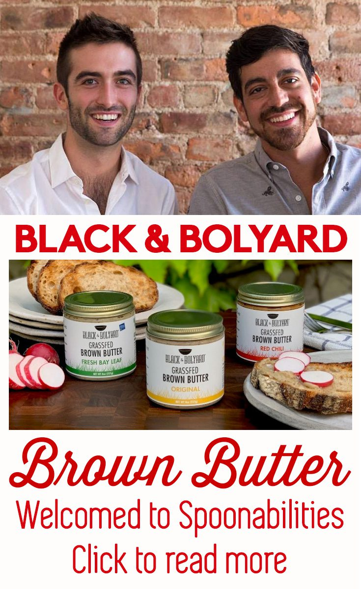 Black & Bolyard Brown Butter: Welcome to the Spoonabilities Gourmet Pantry