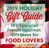 2019 Holiday Gift Guide of L'Epicurien Gourmets for your Favorite Foodies