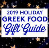 2019 Greek Food Holiday Gift Idea & Guide