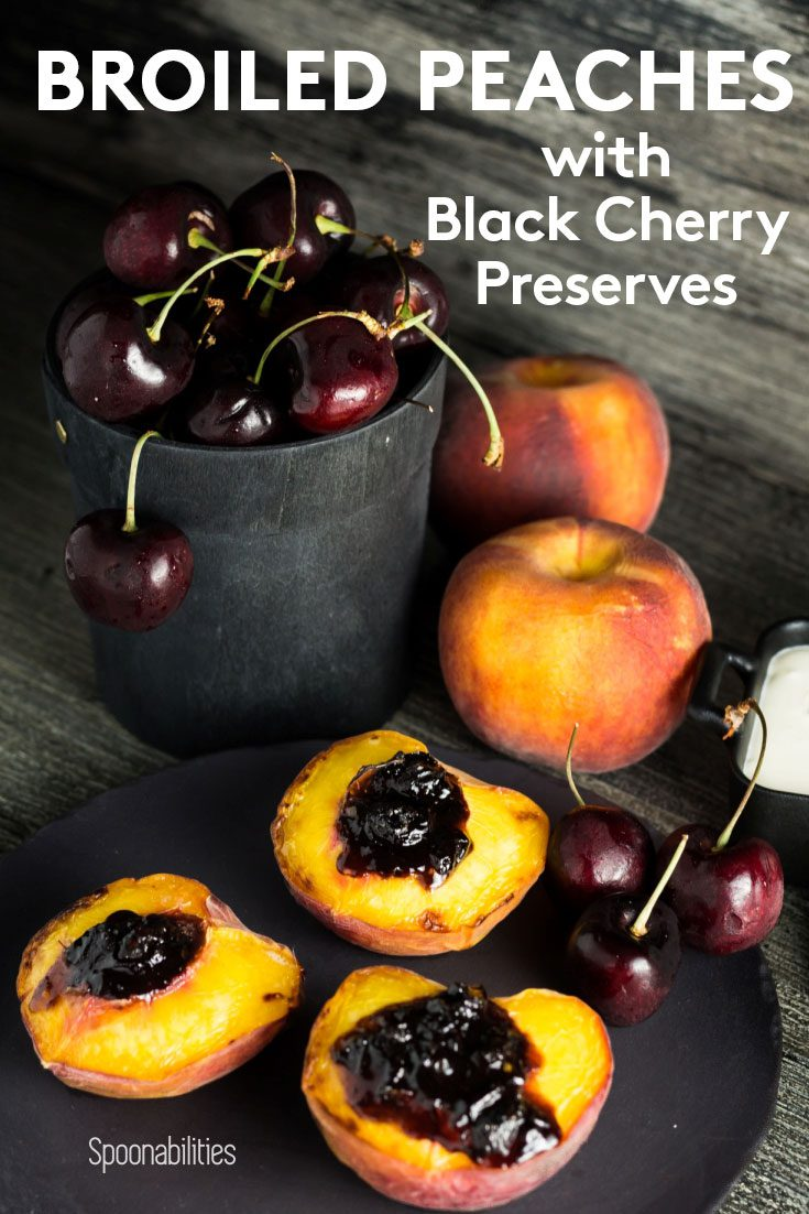 Broiled Peaches with Black Cherry Preserve