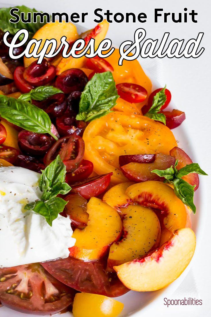 Summer Stone Fruit Caprese Salad with Heirloom Tomatoes
