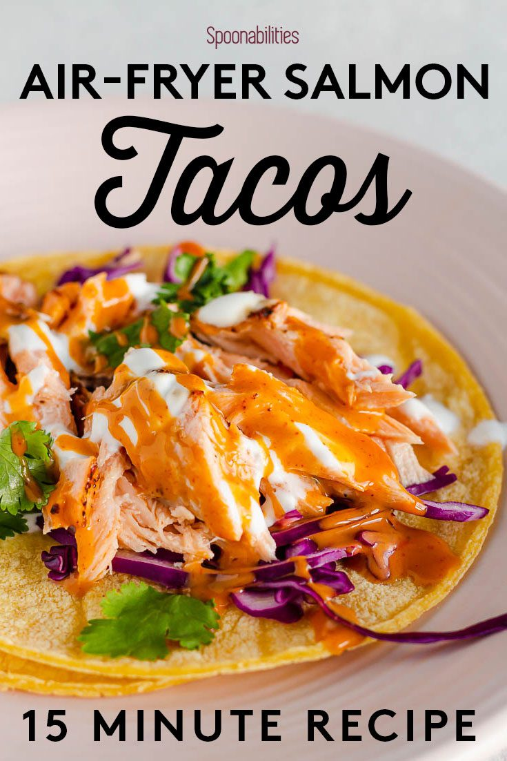 15-minute Air Fryer Salmon Tacos