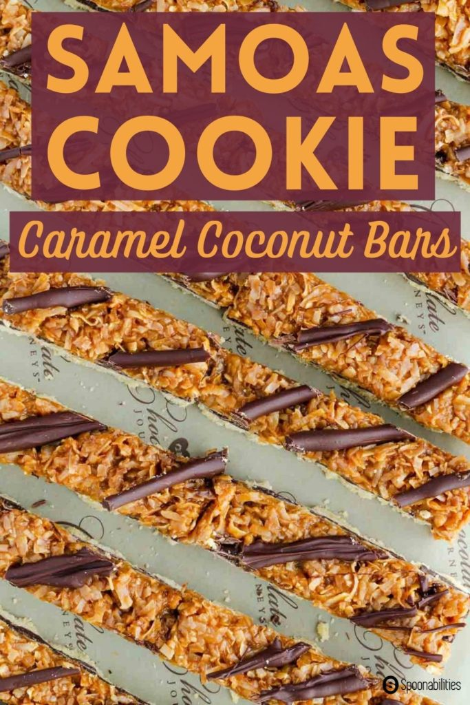 Samoas cookies aka the girl scout cookies called Caramel DeLites are a universal favorite.